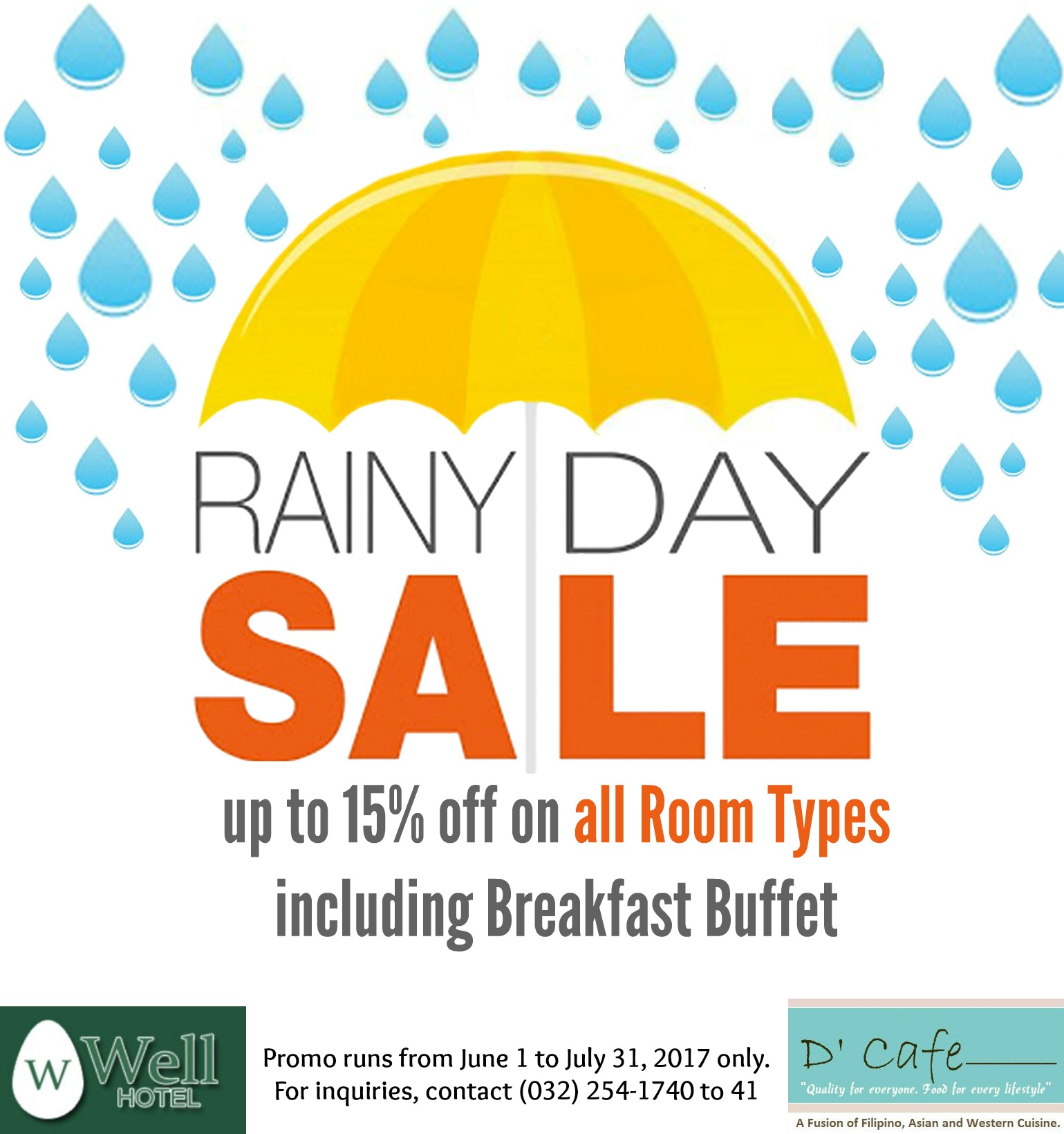 Rainy Day Promo Well Hotel